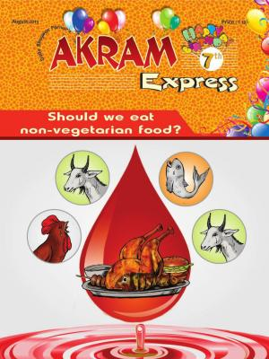 Should we eat non-vegetarian food | August 2015 | Akram Express