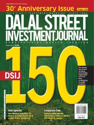 Dalal Street Investment Journal 06 March, 2016 Vol. 31, Issue. No.6  - Read on ipad, iphone, smart phone and tablets.
