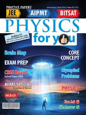 Physics For You - April 2016 - Read on ipad, iphone, smart phone and tablets.