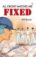 All Cricket Matches are Fixed