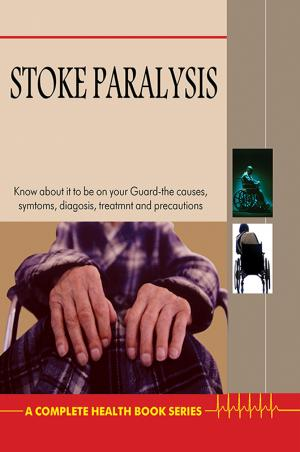 Stroke Paralysis - Read on ipad, iphone, smart phone and tablets