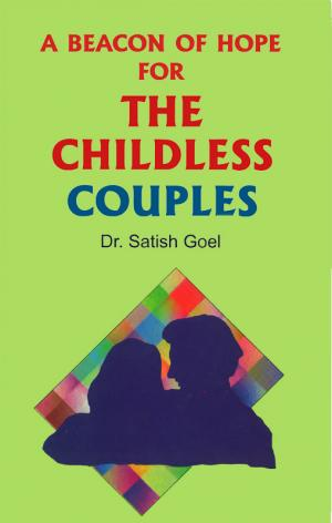 A Beacon of Hope For The Childless Couples