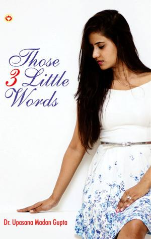 Those 3 Little Words