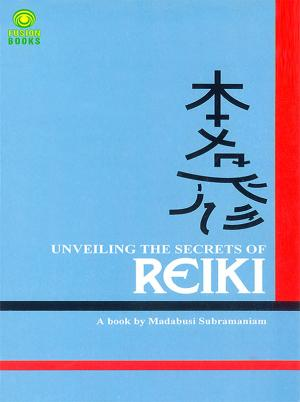 Unveiling the Secrets of Reiki - Read on ipad, iphone, smart phone and tablets