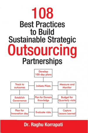 108 Best Practices to Build Sustainable Strategic Outsourcing Partnerships - Read on ipad, iphone, smart phone and tablets.