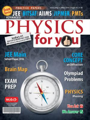 Physics For You - May 2016 - Read on ipad, iphone, smart phone and tablets.