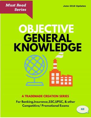 Objective General Knowledge - Read on ipad, iphone, smart phone and tablets.