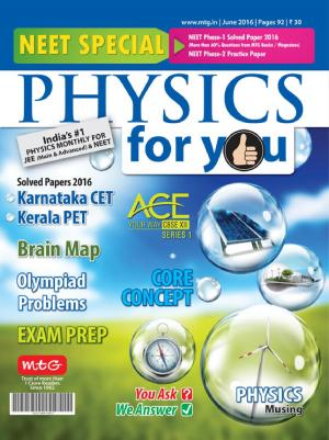 Physics For You - June 2016 - Read on ipad, iphone, smart phone and tablets.