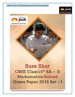 CBSE Class 10th SA - II Mathematics Solved Guess Paper 2016 Set - I eBook
