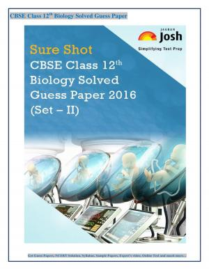 CBSE Class 12th Biology Solved Guess Paper 2016 Set - II ebook