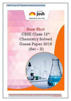 CBSE Class 12th Chemistry Solved Guess Paper 2016 Set - II eBook