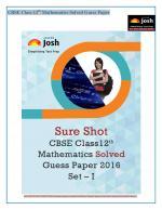 CBSE Class 12th Mathematics Solved Guess Paper 2016 Set - I eBook