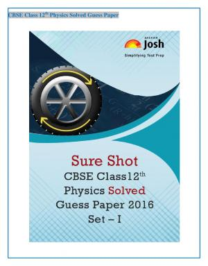 CBSE Class 12th Physics Solved Guess Paper 2016 Set - I eBook