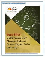 CBSE Class 12th Physics Solved Guess Paper 2016 Set - II eBook