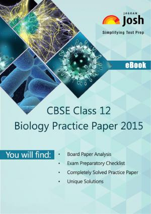 CBSE Class 12th Solved Biology Practice Paper 2015 - Read on ipad, iphone, smart phone and tablets
