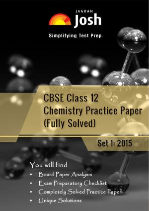 CBSE Class 12th Solved Chemistry Practice Paper 2015 Set-I