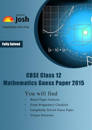 CBSE Class 12th Solved Mathematics Guess Paper 2015 - Read on ipad, iphone, smart phone and tablets