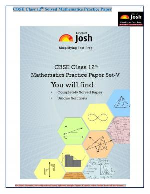 CBSE Class 12th Solved Mathematics Practice Paper Set- V: E-Book - Read on ipad, iphone, smart phone and tablets