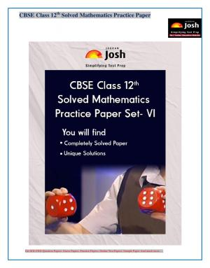 CBSE Class 12th Solved Mathematics Practice Paper Set- VI: E-Book - Read on ipad, iphone, smart phone and tablets