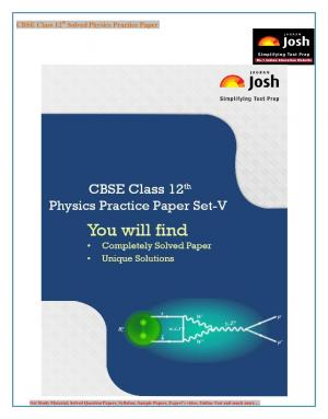 CBSE Class 12th Solved Physics Practice Paper Set-V: E-Book - Read on ipad, iphone, smart phone and tablets
