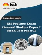 IAS Prelims Exam 2015 General Studies Paper I Model Test Paper II Online Test e-Book