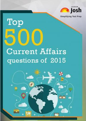 Top 500 Current Affairs Questions of 2015 eBook - Read on ipad, iphone, smart phone and tablets