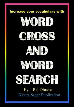Word Cross and Word Search - Raj Dhudat