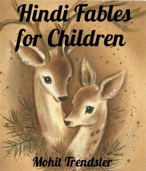 Hindi Fables for Children - Read on ipad, iphone, smart phone and tablets.