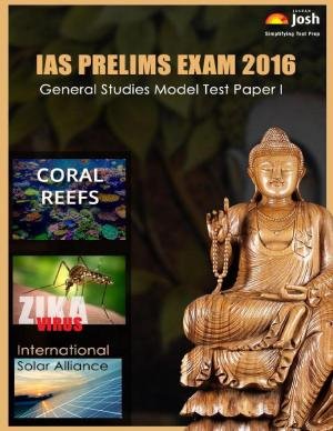 IAS Prelims Exam 2016 General Studies Model Test Paper e-Book