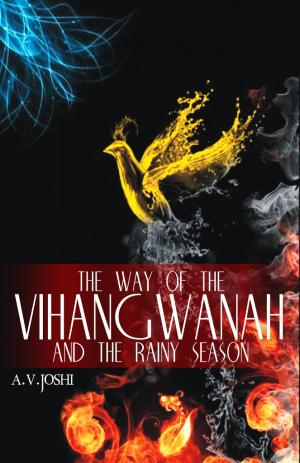 The Way Of The Vihangwanah And The Rainy Season