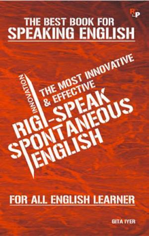 RIGI -SPEAK SPONTANEOUS ENGLISH - Read on ipad, iphone, smart phone and tablets.
