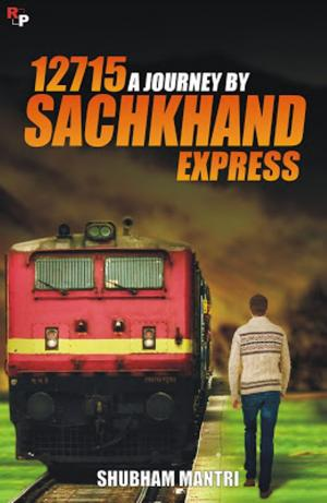 12715  - A JOURNEY BY SACHKHAND EXPRESS - Read on ipad, iphone, smart phone and tablets.