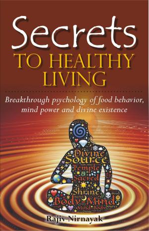 Secrets to Healthy Living - Read on ipad, iphone, smart phone and tablets.