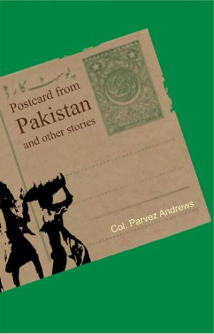 Postcard from Pakistan And Other Stories - Read on ipad, iphone, smart phone and tablets.