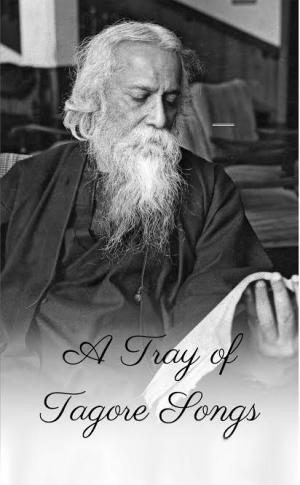 A Tray of Tagore Songs - Read on ipad, iphone, smart phone and tablets.