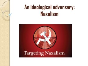 An Ideological adversary- Naxalism