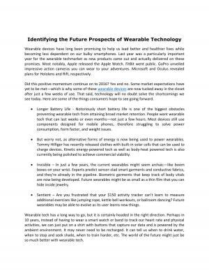 Identifying the Future Prospects of Wearable Technology - Read on ipad, iphone, smart phone and tablets.
