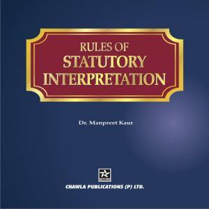 RULES OF STATUTORY INTERPRETATION - Read on ipad, iphone, smart phone and tablets.