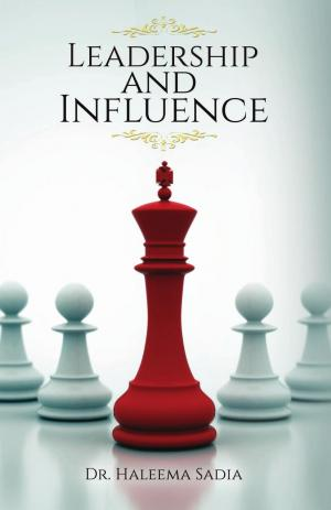 Leadership and Influence - Read on ipad, iphone, smart phone and tablets.