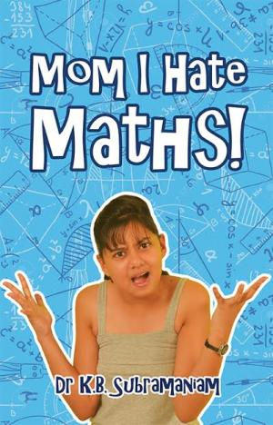 MOM, I HATE MATHS! - Read on ipad, iphone, smart phone and tablets.