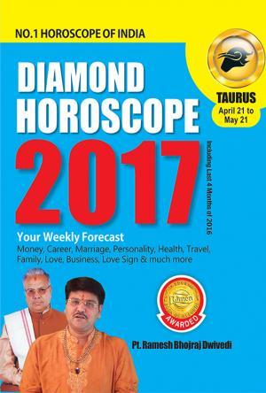 Diamond Horoscope 2017 : Taurus