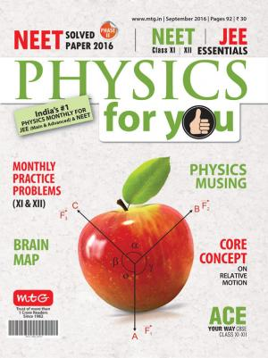 Physics For You - September 2016