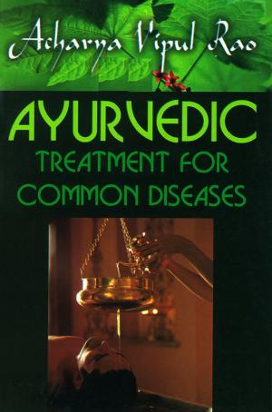 Ayurvedic Treatment for Common Diseases - Read on ipad, iphone, smart phone and tablets.