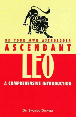 Be Your Own Astrologer : Ascendant Leo