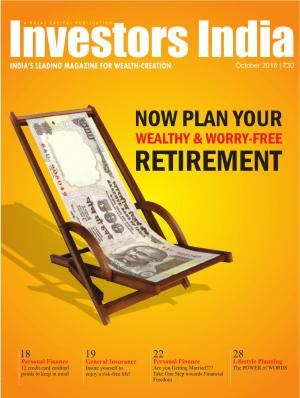 Now Plan Your Wealthy & Worry-Free Retirement