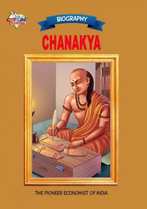 Chanakya: The Pioneer Economist of India - Read on ipad, iphone, smart phone and tablets.
