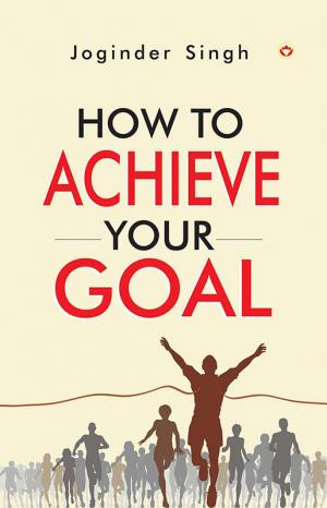 How to Achieve Your Goal - Read on ipad, iphone, smart phone and tablets.