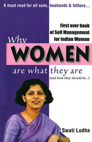 Why Women are What they are : The Pioneering Book on Self Managementfor Women of India - Read on ipad, iphone, smart phone and tablets.