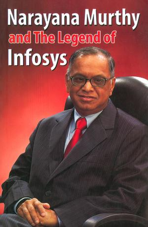 Narayana Murthy and the Legend of Infosys - Read on ipad, iphone, smart phone and tablets.