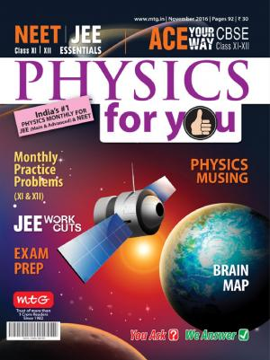 Physics For You- November 2016